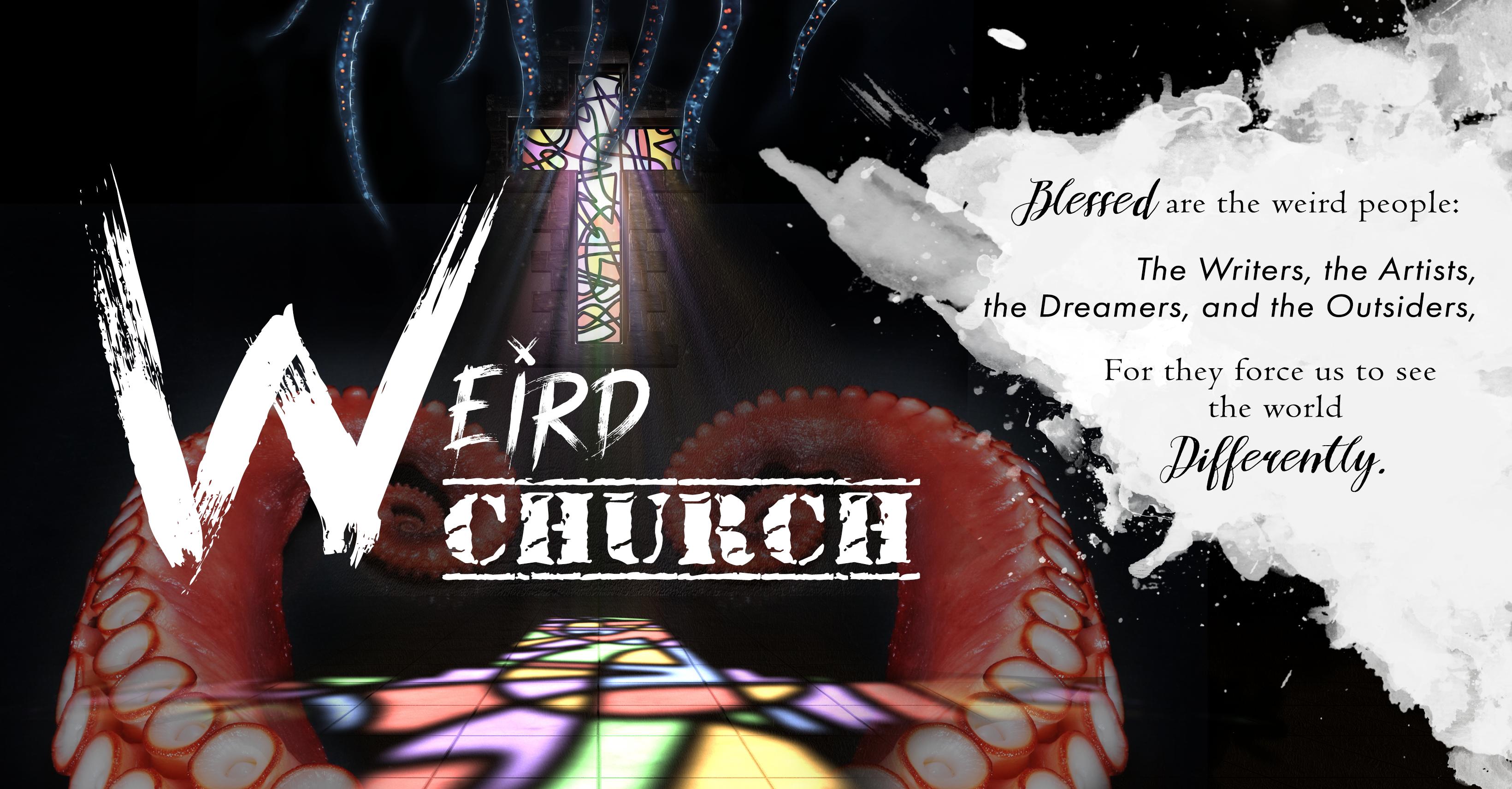 Weird Church